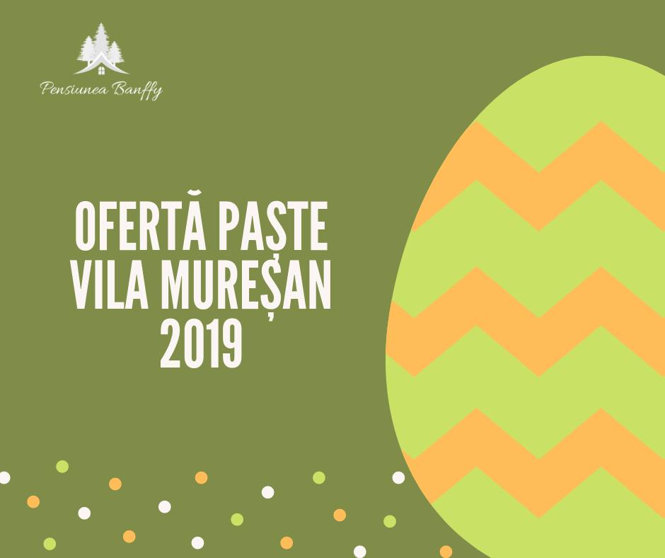 Ofertă paşte Vila Mureşan